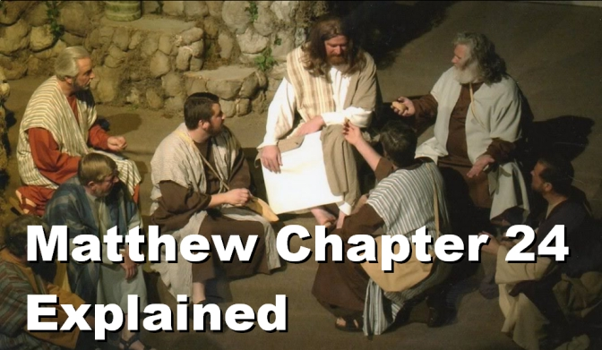 Matthew Chapter 24 Explained