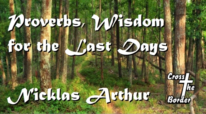 Proverbs, Wisdom for the Last Days